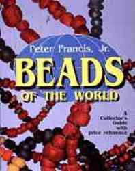 Beads Of The World - Peter Francis Paperback