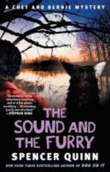 The Sound And The Furry - A Chet And Bernie Mystery Paperback
