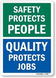 """Lyle Signs Safety Protects People Quality Protects Job"""" Label By Smartsign 10"""" X 14"""" Laminated Vinyl"""