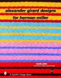 Alexander Girard Designs For Herman Miller 2ND Revised & Expanded Schiffer Design Books