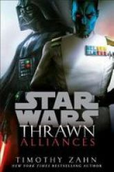 Thrawn: Alliances Star Wars Hardcover