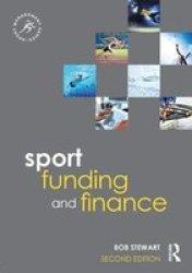 Sport Funding And Finance - Bob Stewart Paperback