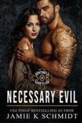 Necessary Evil - A Motorcycle Club Romance Paperback