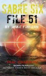 Sabre Six : File 51 Paperback