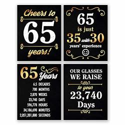 8X10 65TH Birthday Decoration - Set Of 4 Art Prints For Men And Women Cheers To 65 Years Sign Black And Gold