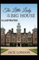 The Little Lady Of The Big House Illustrated Paperback