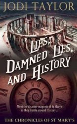 Lies Damned Lies And History Paperback
