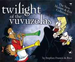 Twilight Of The Vuvuzelas - Stephen Francis Paperback