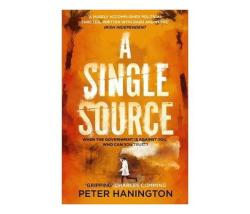 A Single Source : A Gripping Political Thriller From The Author Of A Dying Breed