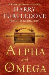 Alpha And Omega - Harry Turtledove Hardcover