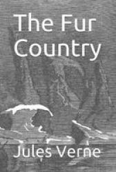 The Fur Country Paperback