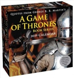Quotes From George R.r. Martin& 39 S A Game Of Thrones Book Series 2019 Day-to-day Calendar Calendar