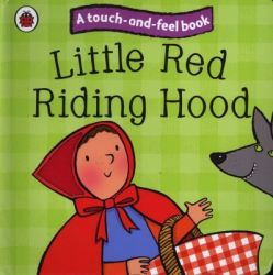Little Red Riding Hood: Ladybird Touch And Feel Fairy Tales Board Book