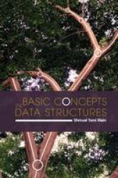 Basic Concepts In Data Structures - The Mathematical Basics Paperback