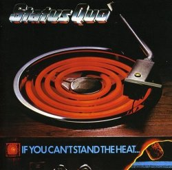 Status Quo - If You Can't Stand The Heat - Remastered CD