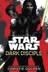 Star Wars: Dark Disciple Hardcover