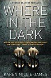 Where In The Dark Paperback