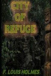 City Of Refuge Paperback