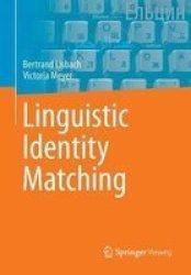 Linguistic Identity Matching Paperback 2013 Ed.