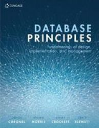 Database Principles - Fundamentals Of Design Implementation And Management Paperback 3RD Edition
