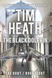 The Black Dolphin Large Print Paperback Large Type Large Print Edition
