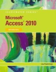 Microsoft Access 2010 - Illustrated Introductory Paperback
