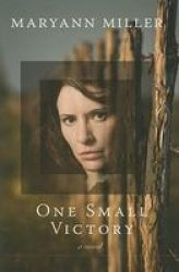 One Small Victory Hardcover