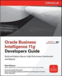 Oracle Business Intelligence 11G Developers Guide Paperback Ed