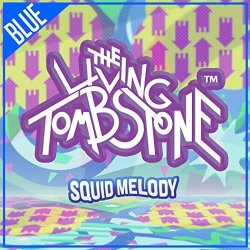 The Living Tombstone Ltd. Squid Melody Blue Version - Single