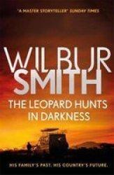 The Leopard Hunts In Darkness - The Ballantyne Series 4 Paperback