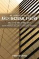An Introduction to Architectural Theory - 1968 to the Present Paperback