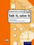 Talk It Solve It - Reasoning Skills In Maths Yrs 1 & 2