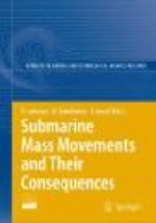 Submarine Mass Movements and Their Consequences - Advances in Natural and Technological Hazards Research, v. 27