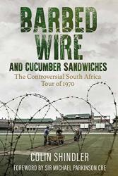Barbed Wire And Cucumber Sandwiches By Colin Shindler