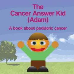 The Cancer Answer Kid Adam