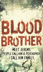 HarperCollins Publishers Ltd Blood BrOther By Jack Kerley 2008-11-08
