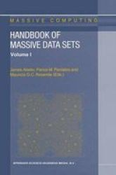 Handbook Of Massive Data Sets Hardcover 2002 Ed.