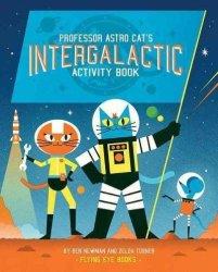 Professor Astro Cat& 39 S Intergalactic Activity Book Paperback
