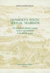 Gongora's Poetic Textual Tradition - An Analysis of Selected Variants, Versions and Imitations of His Shorter Poems