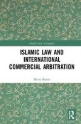 Islamic Law And International Commercial Arbitration Hardcover