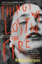 Things We Lost In The Fire Paperback