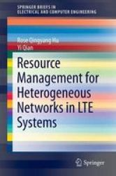 Resource Management For Heterogeneous Networks In LTE Systems Paperback 2014