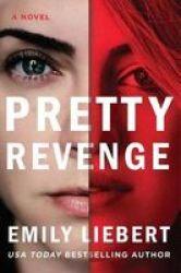 Pretty Revenge Hardcover