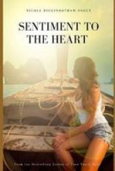 Sentiment To The Heart - 2ND Edition Paperback