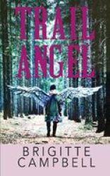 Trail Angel Paperback
