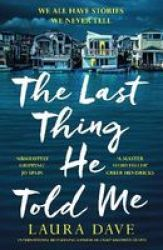 The Last Thing He Told Me Paperback