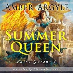 Summer Queen: Fairy Queens Book 4