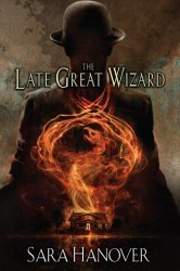 The Late Great Wizard Paperback