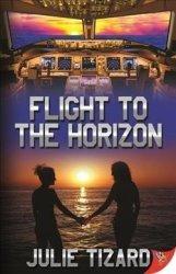 Flight To The Horizon - Julie Tizard Paperback