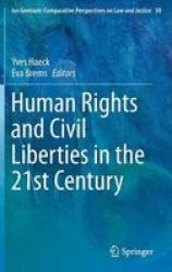 Human Rights And Civil Liberties In The 21st Century hardcover 2014